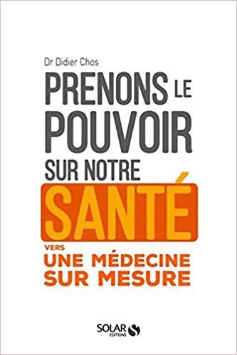 Prenons le pouvoir sur notre santé vers une médecine sur mesure