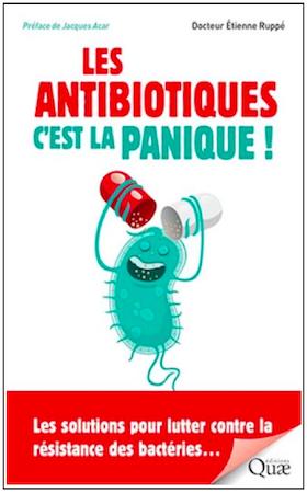 Les antibiotiques c'est la panique
